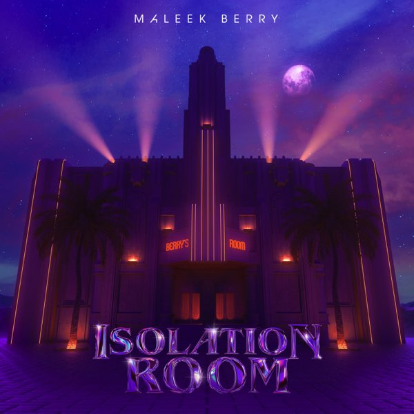 Maleek Berry - Isolation Room (Album)