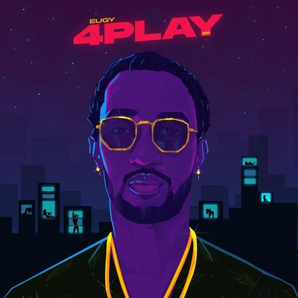 Full Album Eugy - 4 Play Ep