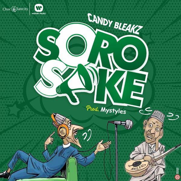 Candy Bleakz - Soro Soke